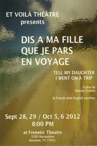 Tell my daughter I went on a trip (Dis a ma fille que je pars en voyage by Denise Chalem
